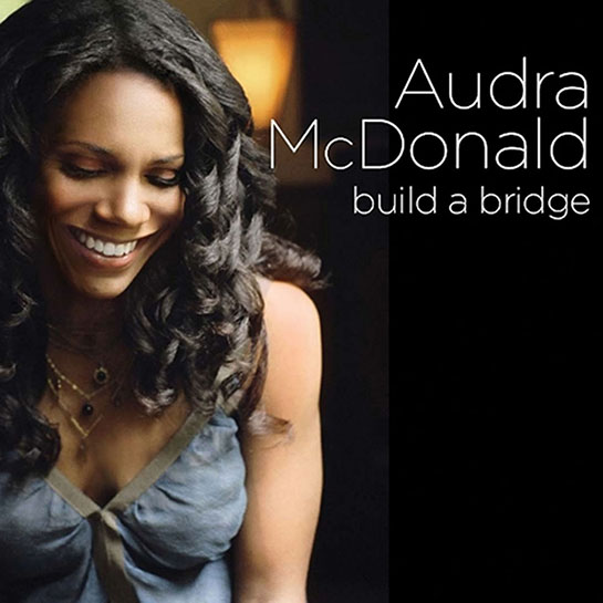 http://www.nonesuch.com/sites/g/files/g2000005811/f/201611/AUDRA%20MCDONALD%20Build%20a%20Bridge.jpg
