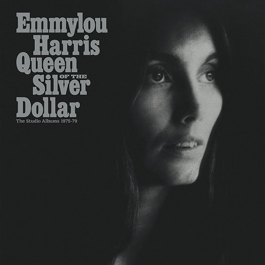 Queen of the Silver Dollar: The Studio Albums, 1975–79 ... Emmylou Harris Song List