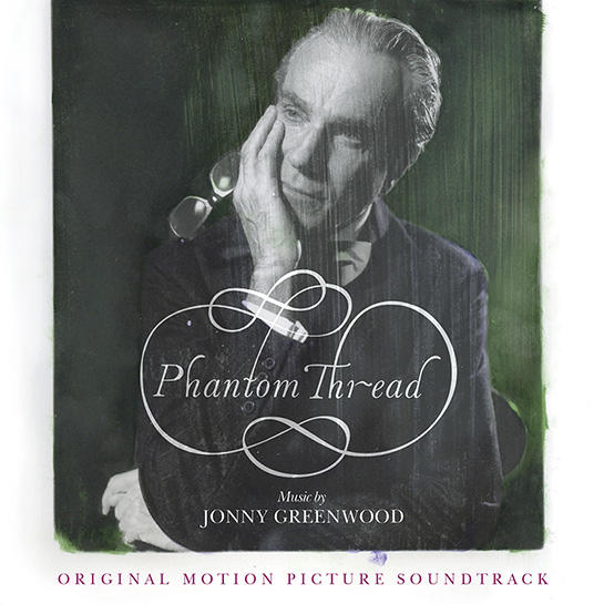 Phantom Thread Soundtrack Nonesuch Records Mp3