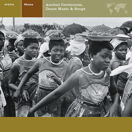 Ghana: Ancient Ceremonies / Dance Music & Songs | Nonesuch