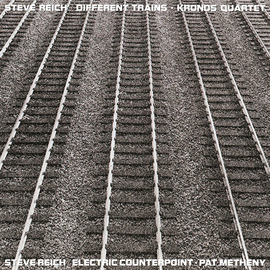 Different Trains / Electric Counterpoint | Nonesuch Records